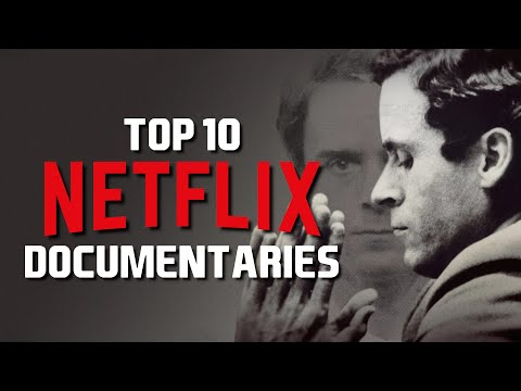 Top 10 Best Netflix Original Documentaries to Watch Now! 2019