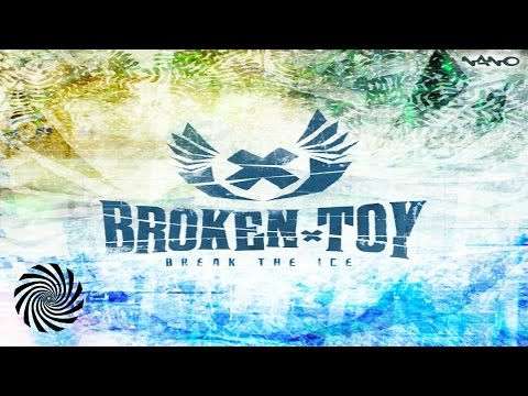 Broken Toy - Break The Ice