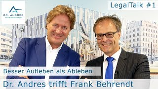 """LegalTalk aus Düsseldorf: """"Besser Aufleben als Ableben"""" (Folge 1)"""