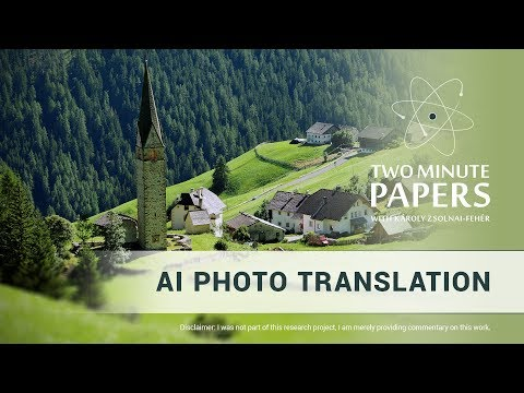 AI Photo Translation | Two Minute Papers #243