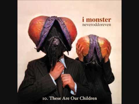Tekst piosenki I Monster - These Are Our Children po polsku