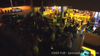 Joker PUB Sarımsalıklı AyvalıkPlease Like and Join my Channel and comment & give me ideas and i will do it i would really appreciate that, THanks guys...https://www.youtube.com/channel/UCo8Sj2Glr1AA_b6BFiu05Jw
