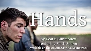 Nonton Hands feat Faith Spann- OzLand Original Soundtrack by Keatzi Gunmoney Film Subtitle Indonesia Streaming Movie Download