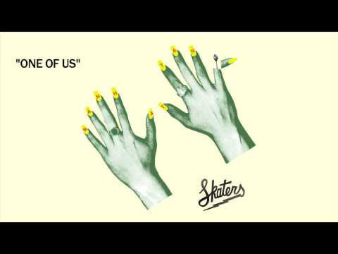 SKATERS - One Of Us [Official Audio]