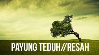 Payung Teduh - Resah (Lirik HD) Video