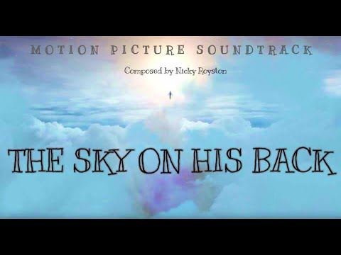 The Sky On His Back OST by Nicky Royston