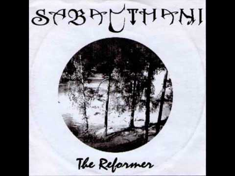 SABACTHANI - The Reformer (2002)