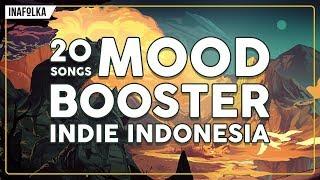 Video MOOD BOOSTER Indie Indonesia - inafolka #3 MP3, 3GP, MP4, WEBM, AVI, FLV Januari 2018