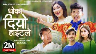 Dhoka Diyo Height Le - Bhim Bista | Eleena Chauhan Ft. Aanchal Sharma | Buddi Tamang | Jibesh Gurung