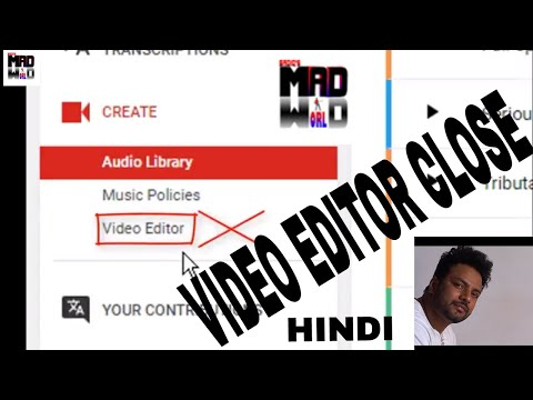 Youtube Video Editor Will Be Close On 20th September 2017 In Hindil