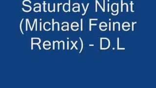 Saturday Night (Michael Feiner Remix) - D.L