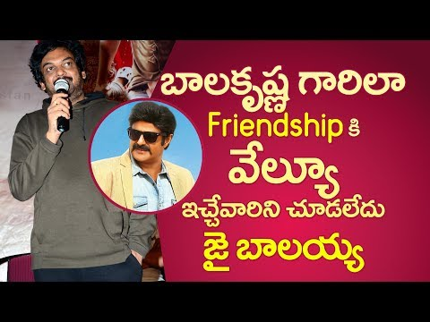 Quotes on friendship - Balakrishna values friendship more than anyone else: Puri Jagannadh  Mehbooba Thanks meet