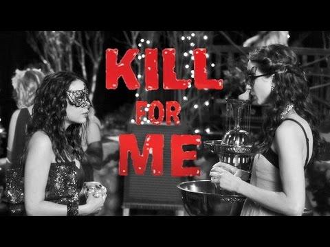 Kill For Me - Trailer || PLL [Spencer & Mona] Style