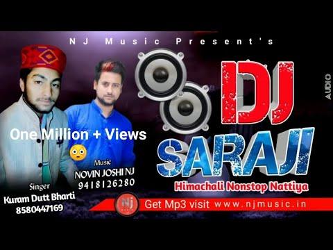 Himachali New Album | Saraji Fast DJ Nonstop | Kuram Dutt bharti | Novin Joshi NJ