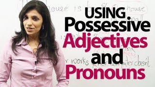English Grammar Lessons - Possessive Adjectives and Pronouns - Grammar lesson ( ESL)