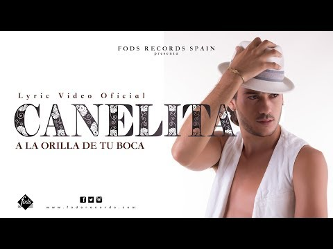 Letra A la Orilla de Tu Boca Canelita