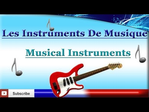 Learn French – Musical Instruments – Les instruments de musique