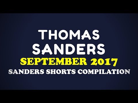 September 2017 SHORTS Compilation!! | Thomas Sanders