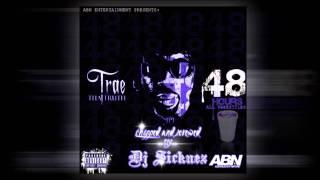 Trae Tha Truth - 48 Hours - Put It Dine Ft. Jay'Ton [Skrewed by Dj Sicknez]