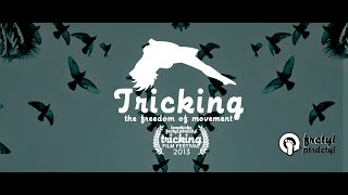 TRICKING: The Freedom of Movement - feature length documentaryhttp://trickingdoc.vhx.tv/FILM FESTIVALS SCREENED The Best Film Fest, Silver Dollar Film Festival, UnderCannes - Cannes Underground Film Festival, Freedom Film Festival, USA Film Festival, Juneau-Douglas High School, Euphoria Gathering, Maryland, Loopkicks Camp #10 Tricking Film Festival I have had the privilege to witness the swift progression, instant global attention and evolving terminology that makes up what tricking is. It has created it's own culture within the community and frequently crosses over due to the natural openness and positive approach trickers bring. The infinite attitude of the tricking community is contagious. As a 12 year old, I created one of the first tricking teams, Loopkicks in 1999. I filmed my friends, made a website, we preformed around the Bay Area, and around the US at Sport Martial Arts Tournaments. The team curates a weeklong tricking camp / gathering with people from around the world in attendance. It's filled with workshops, seminars, challenges, battles, training, stories, love, fun and topped off with a night show. The film focuses on the art, people, places, history, craft and personal perspective of the fresh sport. My ultimate goal is to discover the progression of it's history, document the happenings in the tricking community, and spread this new phenomenon. Tricking: the Freedom of Movement is a grassroots project, made with an out of pocket budget; a passion project over the last two years. Tricking is a self expressive, enriching extreme sport / art that only requires your body. Fusing Martial Arts, Dance Elements, and Acrobatics; tricking is a culmination of the most creative human body movement; constantly challenging what is humanly possible. It takes place in a creative playground - to explore time and space, we simply jump off the ground, and express emotion and movement creatively.The tricking community is made up of some of the most open minded people I have ever met. When trickers meet, they share an honest playfulness. Tricking is even more impressive by the way it leaps over language barriers; as a silent film is universal and free of country binding characteristics. Tricking is universal and finite only to the joint constraints and limitations of the human body. -isiah flores  Shot On T2i, Red One, Red Epic 2012 - 2013trt: 1hour 43minutes, 1080pdirector, producer, cinematographer, editor - Isiah FloresMusic By:Kyle CordovaAnis Cheurfa - Shinobi BeatsGrady Burgen - G-SpaceRudy Reynon - RUIsiah Flores - read write speak typeProduced byIsiah FloresChris DeveraMarques MallareMike MaguireJason MelloDavid ArmstrongAnis CheurfaTravis WongCharlie GrenhartEd BossIsne Bobo NuyentPeter Rulon-MillerNiko KitaokaChris BalualuaCarmichael Simon Shot On Location inSan Francisco, CABerkeley, CAMountain View, CA - Twister SportsSanora, CASan Jose / Milpitas, CA - Loopkicks Tricker HouseLos Angeles - White Lotus Closing GatheringLos Angeles - Backyard SeshLos Angeles - JAM winter gatheringPalm Dessert - New Heights GatheringManhattan, Brooklyn, NY Far Rockaway BeachDrednt Gathering, Grass SessionDenver, Colorado - Red Rocks, SessionsThe artistic mind of trickers unleashes an infinite potential of abilities. Tricking should be recognized as a new Art and Sport, as well as having the community itself create a genre within the new sport. Tricker culture is cutting edge, progressive, and open to possibilities. Now, as a freelance cinematographer and independent producer/director shooting features, documentaries, shorts, music videos, and avant garde pieces, I have come to realize the beautiful self growth and personal discovery that comes along with turning your ideas into a motion picture. Trickers have been experimenting with the camera and editing, in a unique, no holds barred way. As an early tricker, the samplers were more like creative demo or highlight reels, highly inspiring, goofy, ariel movement attempts and combos. Tricking is larger than life and deserves a theater screen to experience. The tricker's voices create a poetic string of honesty and inspiration. My goal is to help spread and share  tricking to pronounce its unique identity and become a house hold known craft. It's spreading like wildfire, and it's because of all the world's trickers, pioneers, creatives, and supporters like yourself. Thank You!!