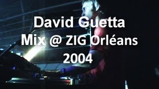 David Guetta - Mix Live 2004 (Orléans)