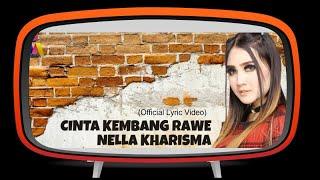 Nella Kharisma - Cinta Kembang Rawe (Official Lyric Video)