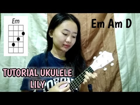 Tutorial Ukulele Lily - Alan Walker #TutorialUkulele25