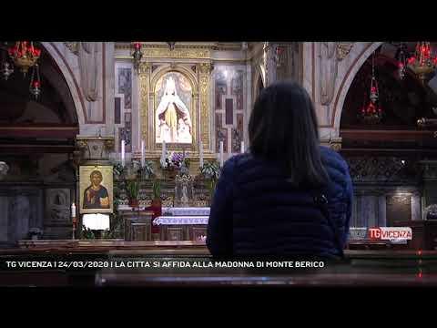 TG VICENZA | 24/03/2020 | LA CITTA' SI AFFIDA ALLA MADONNA DI MONTE BERICO