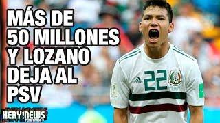 Video 55 MILLONES Y LOZANO DEJA AL PSV | MARCO FABIÁN A CHINA | COURTOIS AL MADRID POR 35M | FLASHNEWS MP3, 3GP, MP4, WEBM, AVI, FLV Juli 2018