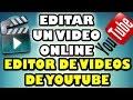 Como Editar Videos Online - Editor de Videos De Youtube