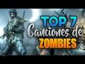 TOP 7 - Mejores Canciones de Zombies