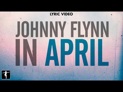 Johnny Flynn – In April [Music]