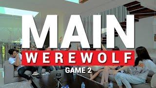 Video MAIN WEREWOLF (feat. Cast Ada Cinta di SMA) - Game 2 MP3, 3GP, MP4, WEBM, AVI, FLV Oktober 2017
