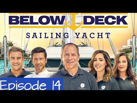 Below Deck Sailing Yacht Episode 14 The Birds Bravo Below Deck Sailing Recap