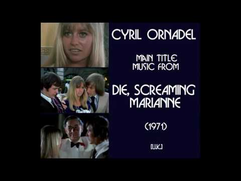 Cyril Ornadel: music from Die, Screaming Marianne (1971)