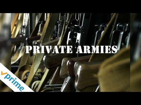 Private Armies | Trailer | Available Now