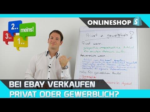 Ebay verkaufen - Privat oder gewerblich?