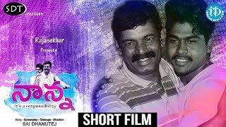 Nanna – Latest Telugu Short Film