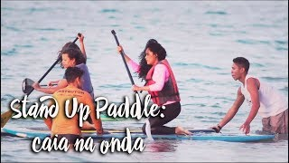 Stand Up Paddle: caia na onda