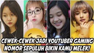 Video Sepuluh (10) Youtuber Gaming Cewek Paling Terkenal di Indonesia MP3, 3GP, MP4, WEBM, AVI, FLV April 2019