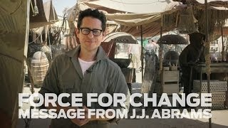 Star Wars: Force for Change - A Message from J.J. Abrams - YouTube