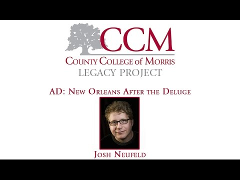 "CCM Legacy Project: ""A.D.: New Orleans After the Deluge"""