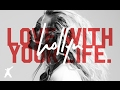 Hollyn - Love With Your Life (Official Lyric Video)