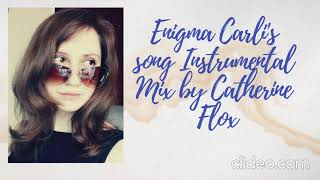 Enigma Carly's Song (Instrumental Mix by Catherine Flox)