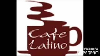 Cafe Latino - Oye Como Va (cha cha)