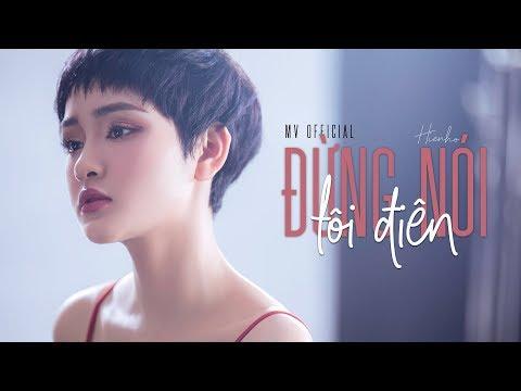 Đừng Nói Tôi Điên - Hiền Hồ | Official Music Video - Thời lượng: 4:59.