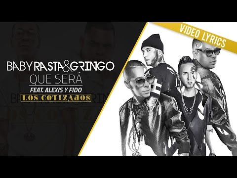 Baby Rasta & Gringo - ¿Qué Será? ft. Alexis & Fido
