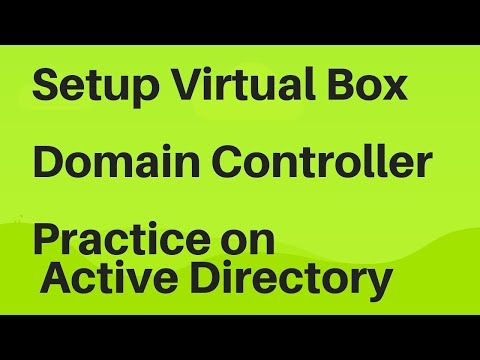 Setup virtualbox, install windows server 2016 and active directory for practice