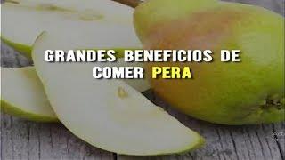 GRANDES BENEFICIOS DE COMER PERA: - AYUDA A EVITAR Y COMBATIR EL ESTREÑIMIENTO - FAVORECE LA...