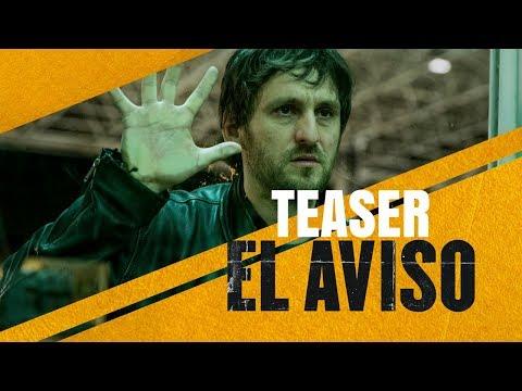 El Aviso - Teaser tráiler?>